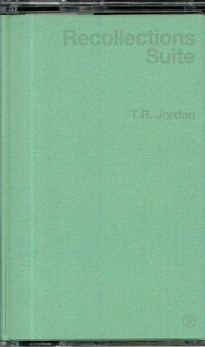 JORDAN, TR - Recollections Suite