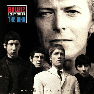 BOWIE, David/THE WHO - I Can't Explain
