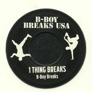 B BOY BREAKS - 1 Thing Breaks