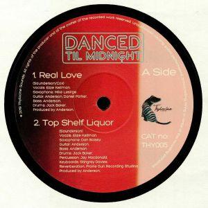 DANCED TIL MIDNIGHT - Real Love