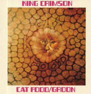 KING CRIMSON - Cat Food (50th Anniversary Edition)
