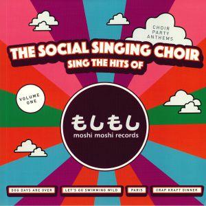 SOCIAL SINGING CHOIR, The - Sings The Hits Of Moshi Moshi Records