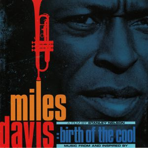 DAVIS, Miles - Music From & Inspired By Birth Of The Cool A Film By Stanley Nelson