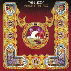 THIN LIZZY - Johnny The Fox (reissue)