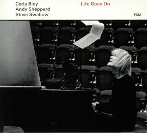 BLEY, Carla/ANDY SHEPPARD/STEVE SWALLOW - Life Goes On