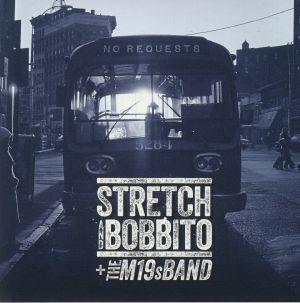 STRETCH/BOBBITO/THE M19S BAND - No Requests