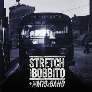 STRETCH/BOBBITO/THE M19S BAND - No Requests