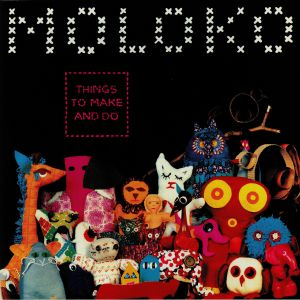 MOLOKO - Things To Make & Do