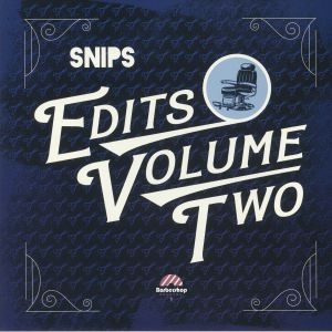 SNIPS - Edits Volume Two