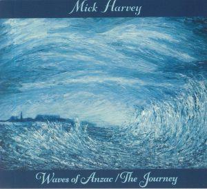 HARVEY, Mick - Waves Of Anzac/The Journey