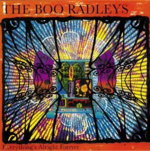 BOO RADLEYS, The - Everything's Alright Forever