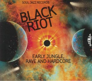 VARIOUS - Black Riot: Early Jungle Rave & Hardcore