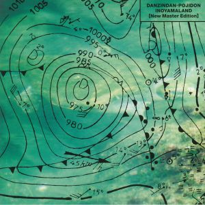 INOYAMA LAND - Danzindan Pojidon: New Master Edition (reissue)