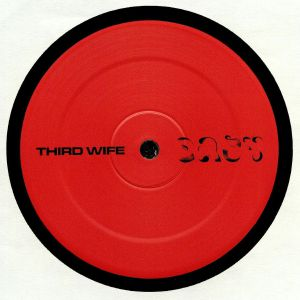 THIRD WIFE - Easy EP