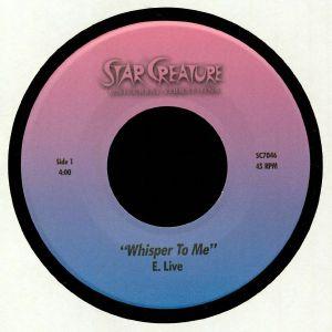 E LIVE - Whisper To Me