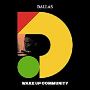 DALLAS - Wake Up Community