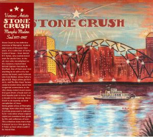 VARIOUS - Stone Crush: Memphis Modern Soul 1977-1987