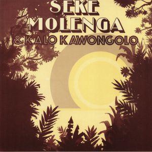 MOLENGA, Seke/KALO KAWONGOLO - Seke Molenga & Kalo Kawongolo