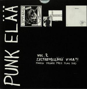 SYSTEEMI/LAPSUUDEN LOPPU/RATTUS - Punk Elaa Vol 2: Systeemissako Vika?