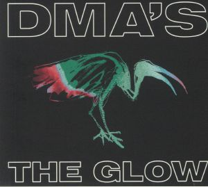 DMA'S, The - The Glow
