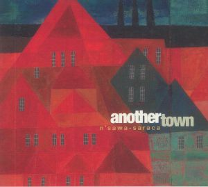 N'SAWA SARACA - Another Town