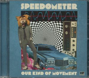 SPEEDOMETER - Our Kind Of Movement