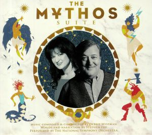 FRY, Stephen/DEBBIE WISEMAN/THE NATIONAL SYMPHONY ORCHESTRA - The Mythos Suite