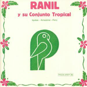 RANIL - Ranil Y Su Conjunto Tropical