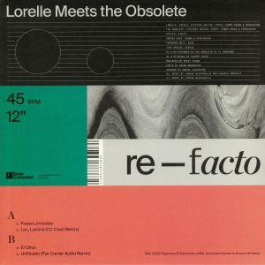 LORELLE MEETS THE OBSOLETE - Re Facto