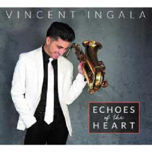 INGALA, Vincent - Echoes Of The Heart
