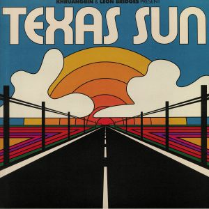 KHRUANGBIN/LEON BRIDGES - Texas Sun