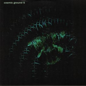 COSMIC GROUND - 5