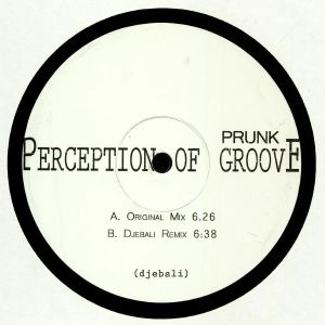 PRUNK - Perception Of Groove EP