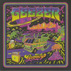 GEEZER - Groovy