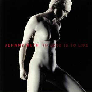 JEHNNY BETH - To Love Is To Live