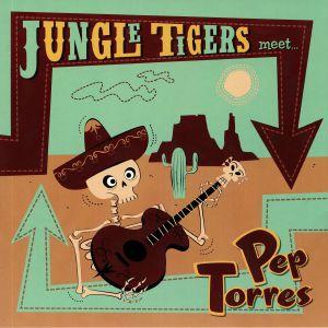 JUNGLE TIGERS meet PEP TORRES - Jungle Tigers Meet Pep Torres