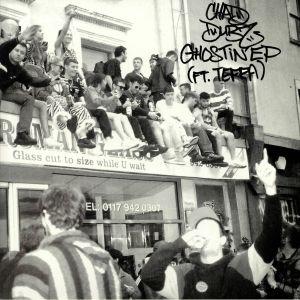 CHAD DUBZ - Ghostin' EP