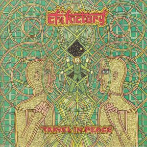 CHI FACTORY, The - Travel In Peace