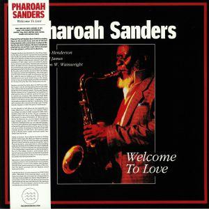 SANDERS, Pharoah - Welcome To Love