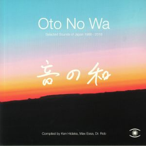 HIDAKA, Ken/MAX ESSA/DR ROB/VARIOUS - Oto No Wa: Selected Sounds Of Japan 1988-2018
