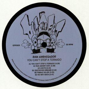 RAW AMBASSADOR - You Can't Stop A Tornado