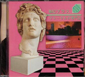MACINTOSH PLUS - Floral Shoppe
