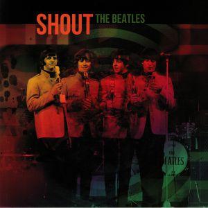 BEATLES, The - Shout