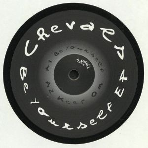 CHEVALS - Be Yourself EP