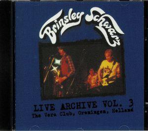 SCHWARZ, Brinsley - Live Archive Vol 3: The Vera Club Groningen Holland