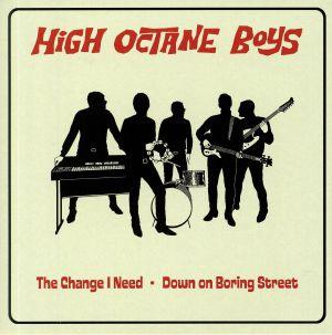 HIGH OCTANE BOYS - The Change I Need