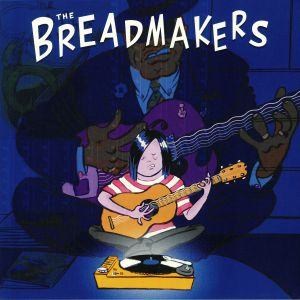 BREADMAKERS, The - The Breadmakers