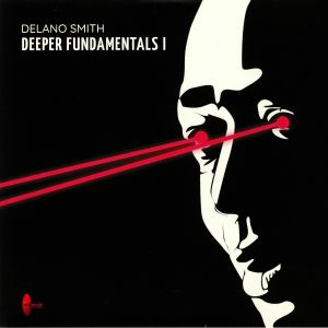 SMITH, Delano - Deeper Fundamentals I