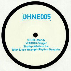 STUTE/VUUDUU/STRATHY/AITCH/VON WRANGEL - OHNE 005