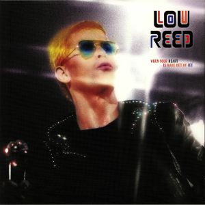 REED, Lou - When Your Heart Is Made Out Of Ice